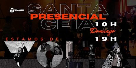 Santa Ceia Presencial - Fase 1 ingressos