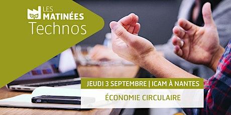 """Matinée Techno """"Economie circulaire"""" billets"""