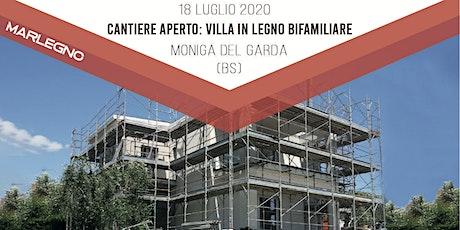 CANTIERE APERTO: VILLA IN LEGNO a Moniga del Garda (BS) biglietti
