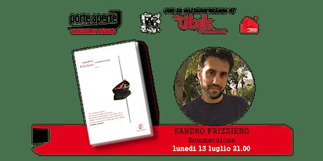 LUNEDILUGLIO 2020 - 13 luglio  incontro dal vivo con Sandro Frizziero biglietti