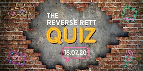 The Reverse Rett Quiz tickets