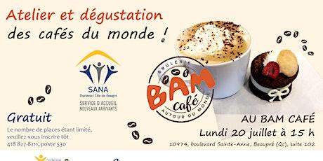 Atelier et dégustations des cafés du monde ! billets
