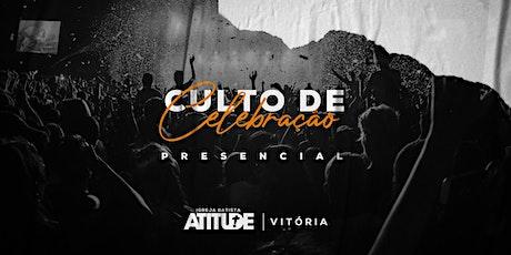 Culto de Celebração Presencial 17h - 12/Julho - IB Atitude Vitória ingressos