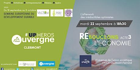 Upheros Clermont-Ferrand septembre économie circulaire (Acte 3) billets
