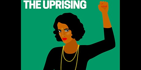 The Uprising: Deconstructing Institutional Racism Through a Decolonial Lens tickets
