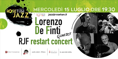 NUOVO SET: RJF- Restart Concert: Lorenzo De Finti QRT biglietti