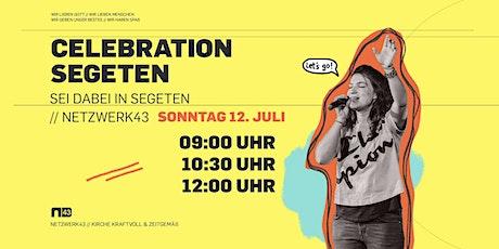 Celebration in SEGETEN 12. Juli Tickets