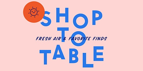 THE STREET SHOP TO TABLE SIDEWALK SALE tickets