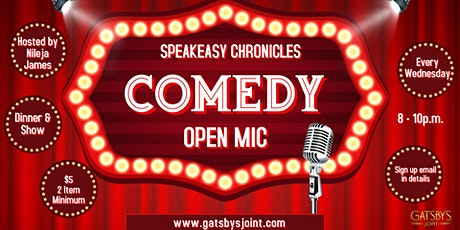 Comedy Wednesdays at Gatsby's Joint: SPEAKEASY CHRONICLES OPEN MIC tickets