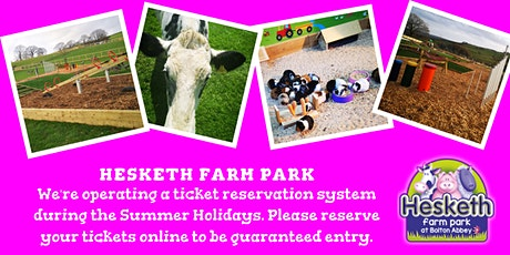 Hesketh Farm Park Ticket Reservations tickets