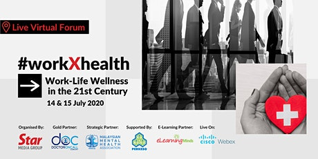 #workXhealth: Work-Life Wellness in the 21st Century Tickets