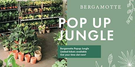 Bergamotte Pop Up Jungle // Stockholm tickets