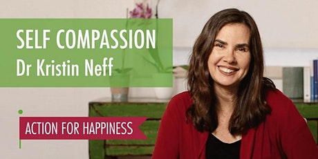 Self Compassion in difficult times - with Kristin Neff tickets
