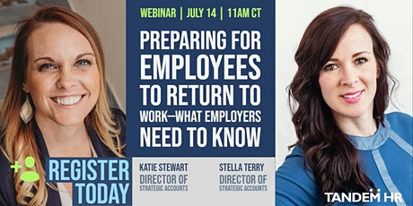Preparing For Employees To Return To Work—What Employers Need To Know tickets