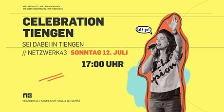 Celebration in TIENGEN 12. Juli Tickets
