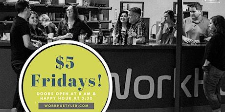 $5 Fridays at WorkHub tickets