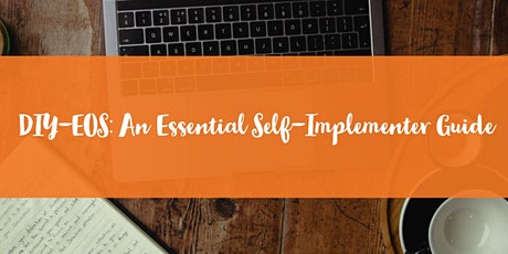 DIY EOS: An Essential Self-Implementer Guide tickets