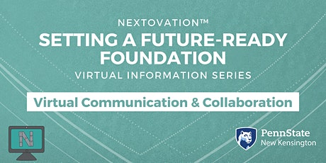 Setting a Future-Ready Foundation: Info Session-Virtual Communications tickets
