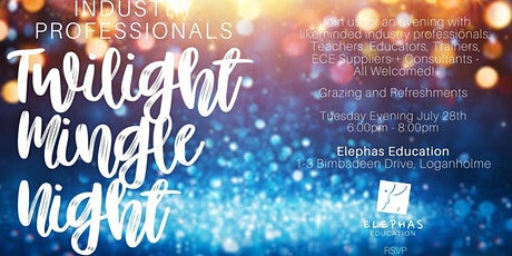 INDUSTRY PROFESSIONALS - Twilight Mingle Night - ELEPHAS EDUCATION tickets