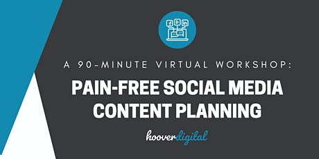 Pain-Free Social Media Content Planning tickets
