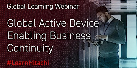 Global Active Device - Enabling Business Continuity (in Polish) biglietti