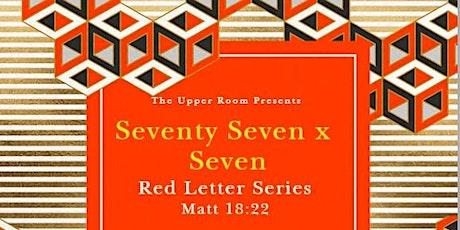 The Upper Room; Seventy Seven X  Seven ingressos