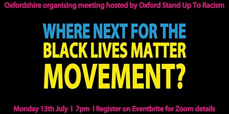 Oxon antiracist organising. Where next for the Black Lives Matter Movement? tickets
