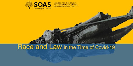 Race and Law in the Time of Covid-19 tickets