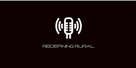 Redefining Rural Roundtable #5 tickets
