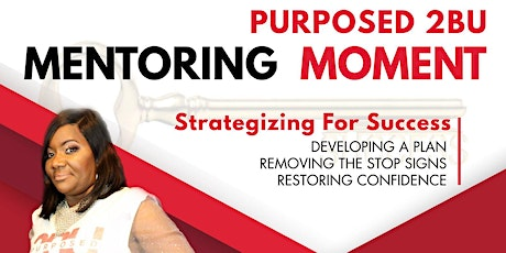 Purposed2BU Mentoring Moments August tickets