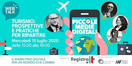 TURISMO: prospettive e pratiche per ripartire - Web Talk biglietti