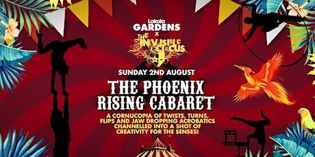 The Invisible Circus: Phoenix Rising Cabaret tickets