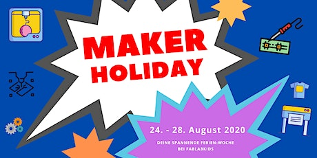 FabLabKids: Maker Holiday Sommer 2020, Nachmittagsgruppe, 5-tägig Tickets