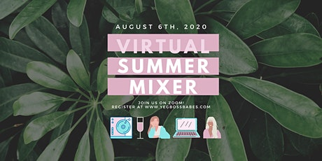VIRTUAL SUMMER MIXER tickets