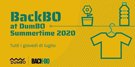 BackBO at DumBO Summertime 2020 biglietti