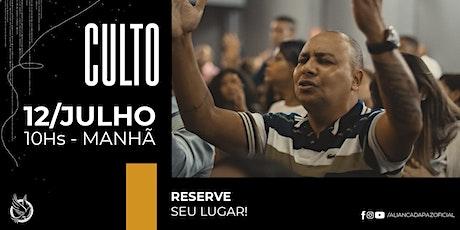 CULTO MANHÃ | Domingo 12/Julho ingressos