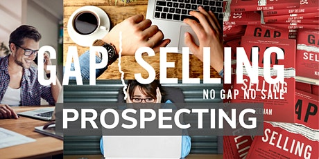 Gap Selling Prospecting Webinar Training tickets