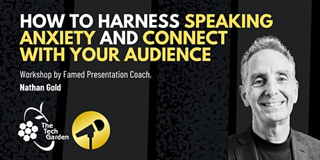How to Harness Your Speaking Anxiety and Connect With Your Audience tickets