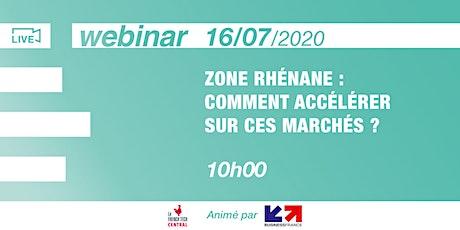 [Webinar] Zone Rhénane : comment accélérer sur ces marchés? @BusinessFrance billets