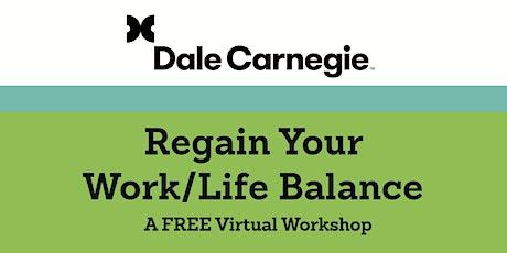 Regain Your Work/Life Balance tickets