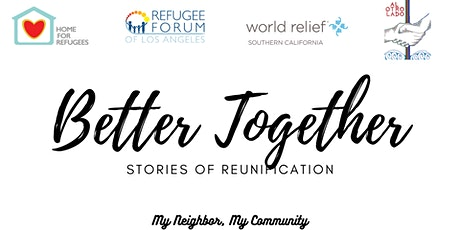 Better Together: Stories of Reunification tickets