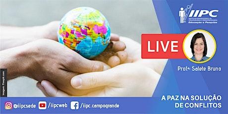 A paz na solução de conflitos - palestra on-line (Profa. Salete Bruno) tickets