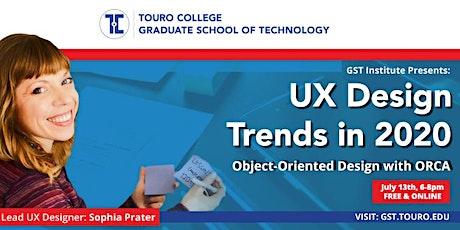 Touro GST's WMM Workshop: 2020 Trends in UX Design, free and online tickets