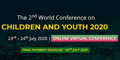 2nd World Conference on Children and Youth – (CCY 2020) tickets