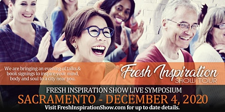The Fresh Inspiration Show Tour Gala - Sacramento, CA - 12/04/20 tickets