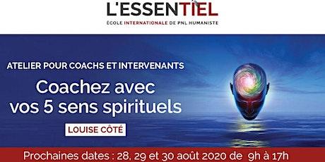 Masterclass - Coachez avec vos 5 sens spirituels billets