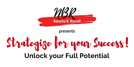 Strategize for Your Success! Unlock your Full Potential tickets