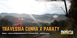 Pedal TRAVESSIA CUNHA x PARATY - 06/set (dom)