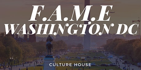 F.A.M.E DC Pop-up Experience October 10 & 11, 2020 @ Culture House tickets