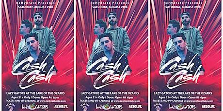 Cash Cash at Lazy Gators 8/29 tickets
